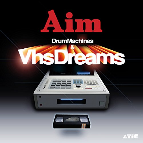Drum Machines & VHS Dreams: Best of Aim 1996-2006 (Cd Aim)