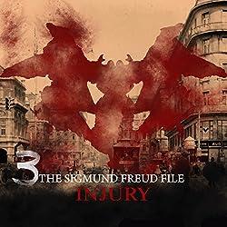 Injury (The Sigmund Freud Files 3)