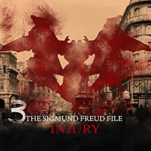 Injury (The Sigmund Freud Files 3) Performance