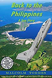 Back to the Philippines, A Sea Story (The Sea Adventure Collection Book 3)