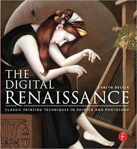 Book The Digital Renaissance: Classic Painting Techniques in Photoshop and Painter by Carlyn Beccia (2014-04-18)