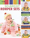 So-Bright Romper Sets  (Leisure Arts #3529)