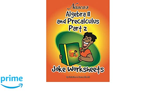 Amazon.com: Nasco TB23795T Algebra II and Precalculus Part 2 Joke ...