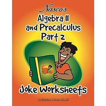 Amazon.com: Nasco TB23795T Algebra II and Precalculus Part 2 Joke ...