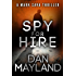 Spy for Hire (A Mark Sava Spy Novel Book 3)