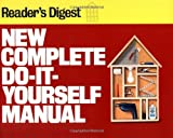 img - for New Complete Do-It-Yourself Manual by Editors of Reader's Digest (1991-09-01) book / textbook / text book