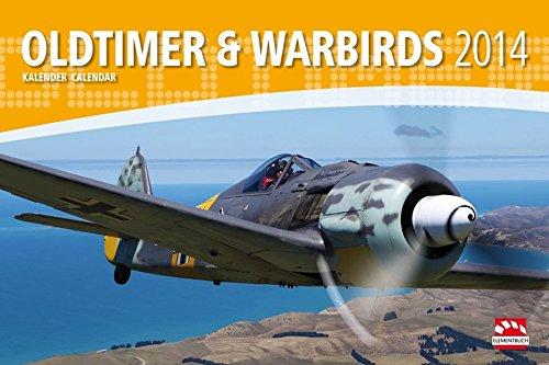 Oldtimer Flugzeuge & Warbirds Kalender 2014