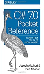 When you need answers for programming with C# 7.0, this tightly focused reference tells you exactly what you need to know—without long introductions or bloated examples. Easy-to-browse and ideal as a quick reference, this guid...