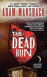 The Dead Run: A Novel (Jess Galvan)