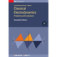 Classical Electrodynamics, Volume 4: Problems with solutions