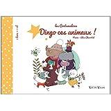 Dingo ces animaux ! (1CD audio)