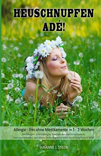 heuschnupfen-ad-allergie-frei-ohne-medikamente-in-1-2-wochen-bei-allergien-entzndungen-beschwerden-von-immunsystem-haut-und-gelenken-den-msm-allergien-ernhrung-band-1