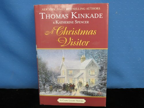 For Christmas Thomas Kinkade Home (A Christmas Visitor (Cape Light))