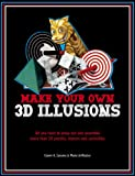 Make Your Own 3D Illusions, Gianni A. Sarcone and Marie-Jo Waeber, 1780970056