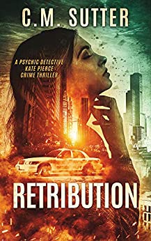 Retribution Psychic Detective Pierce Thriller ebook