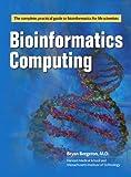 Bioinformatics Computing, Bryan Bergeron M.D., 0131008250