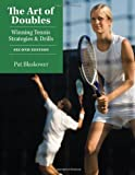 The Art of Doubles: Winning Tennis Strategies and Drills by Blaskower, Pat(July 5, 2007) Paperback