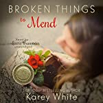 Broken Things to Mend: Power of the Matchmaker | Karey White