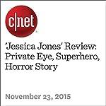 'Jessica Jones' Review: Private Eye, Superhero, Horror Story | Richard Trenholm