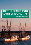 South Carolina Off the Beaten Path®, 8th: A Guide to Unique Places (Off the Beaten Path Series)