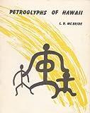 Petroglyphs of Hawaii, L. R. McBride, 0912180129