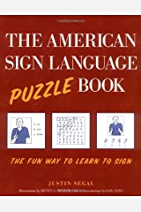 The American Sign Language Puzzle Book: The Fun Way to Learn to Sign Kindle Edition