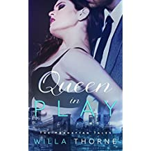 Queen In Play (The Manhattan Tales Book 2)