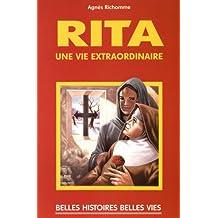 Sainte Rita - Une vie extraordinaire (Belles histoires, belles vies t. 38) (French Edition)
