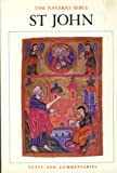 img - for The Navarre Bible St John: Saint John's Gospel in the Revised Standard Version and New Vulgate, with a Commentary by the Faculty of Theology, University of Navarre book / textbook / text book