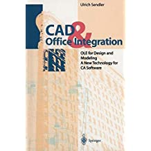 CAD & Office Integration: OLE for Design and Modeling. A New Technology for CA Software