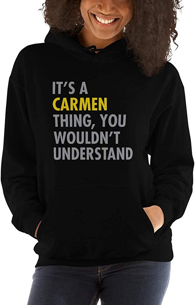 You Wouldnt Understand meken Its A Carmen Thing