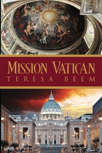 Mission Vatican (Mission trilogy) (Volume 1)