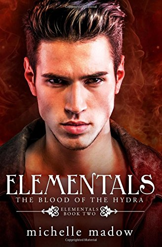 Elementals 2: The Blood of the Hydra (Volume 2) ebook