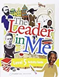 img - for The Leader In Me Activity Guide Level 5 book / textbook / text book