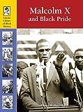 Malcolm X and the Black Pride Movement, , 1420501232