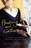 Hunting and Gathering by Anna Gavalda front cover