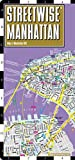 img - for Streetwise Manhattan Map - Laminated City Street Map of Manhattan, New York - Folding pocket size travel map with subway map, bus map by Streetwise Maps (2016-03-01) book / textbook / text book