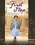 img - for The First Step: How One Girl Put Segregation on Trial book / textbook / text book