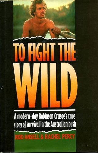 To Fight the Wild