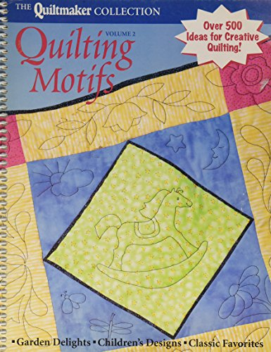 The Quiltmaker Collection. Quilting Motifs (Vol (Quiltmaker Collection)