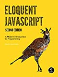 Eloquent JavaScript, 2nd Ed.: A Modern Introduction to Programming
