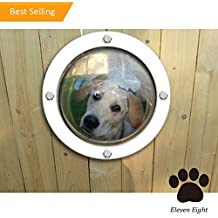 Eleven Eight® Pet Dog Fence Window - Peek Bubble - Acrylic Dome Window for Pets