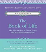 The Book of Life: The Master-Key to Inner Peace and Relationship Harmony (Hay House Classics) (Book & CD)