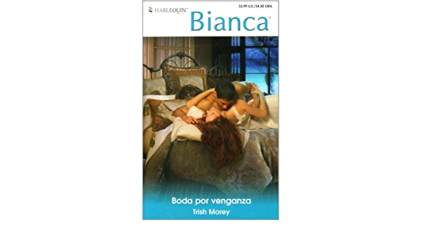 Boda Por Venganza Spanish Edition 9780373339259 Morey Trish Books