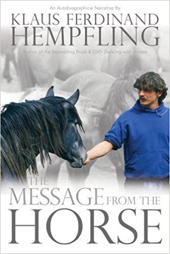 The Message from the Horse by Klaus Ferdinand Hempfling (2015-11-01)