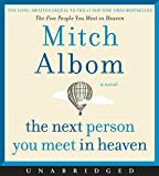 The Next Person You Meet in Heaven CD: The Sequel to The Five People You Meet in Heaven