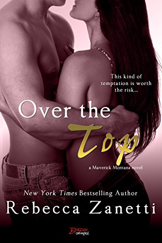 Over the Top by Rebecca Zanetti