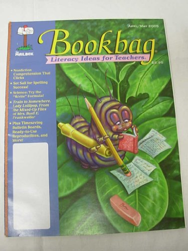 Bookbag Magazine - Literacy Ideas for Teachers - The Mailbox - April May 2005 - Nonfiction Comprehension; Spelling Success; the