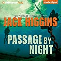 Passage by Night Audiobook by Jack Higgins Narrated by Michael Page