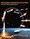 Reusable Booster System, Committee for the Reusable Booster System: Review and Assessment and Aeronautics and Space Engineering Board, 0309266564